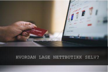 Lage nettbutikk selv – Nettbutikk priser