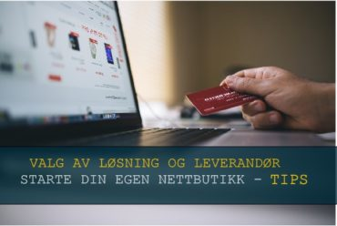 Starte nettbutikk leverandører – Dine valg